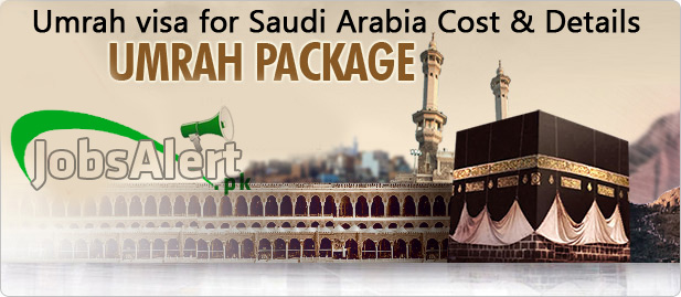 How to get Umrah visa for Saudi Arabia from Pakistan cost & details 2021