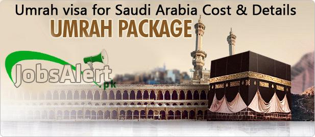 Umrah visa for Saudi Arabia from Pakistan cost & details
