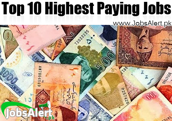 Top 10 Highest Paying Jobs in Pakistan 2021