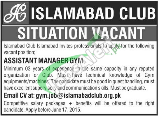 Islamabad Club Jobs 2015 for Assistant Manager Gym
