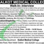 Walk in interviews for Assistanat Professor, Associate Professor in Sialkot Medical College