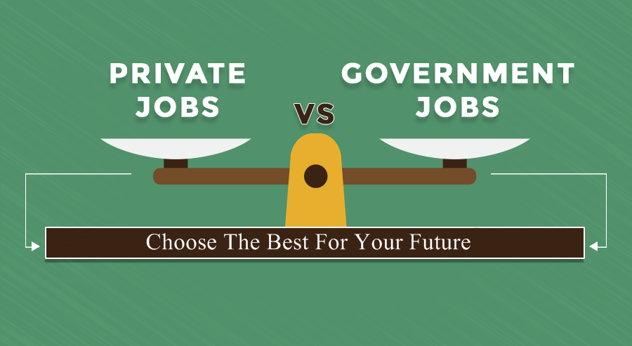 Government Job vs Private Job in Pakistan